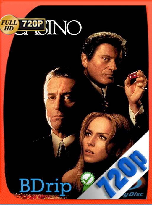 Casino (1995) 720p BDRip Dual Latino-Inglés [GoogleDrive] [SYLAR]