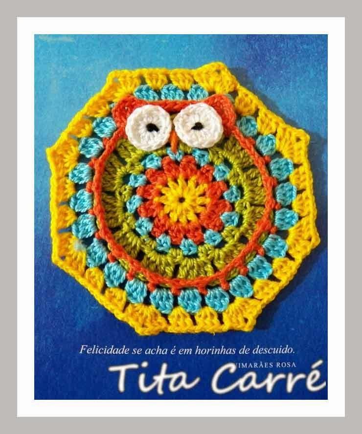 Hexágono Coruja em crochet e uma frase verdadeira de Guimarães Rosa