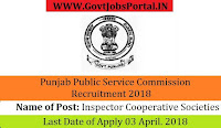 Punjab Public Service Commission Recruitment 2018– 207 Inspector Cooperative Societies