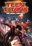 Teen Titans: Thỏa Thuận Judas - Teen Titans: The Judas Contract