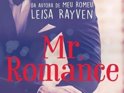 [Resenha] Mr. Romance - Leisa Rayven