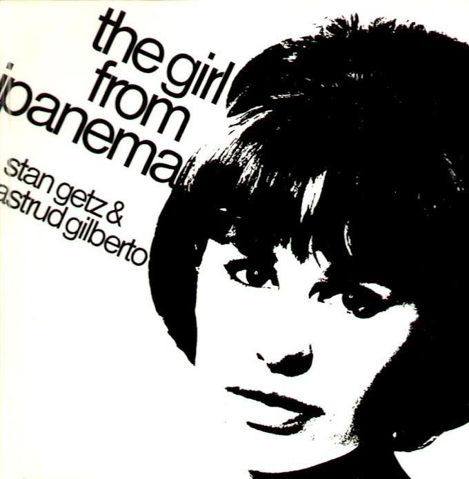 Stan Getz & Astrud Gilberto - The girl from Ipanema [1964]