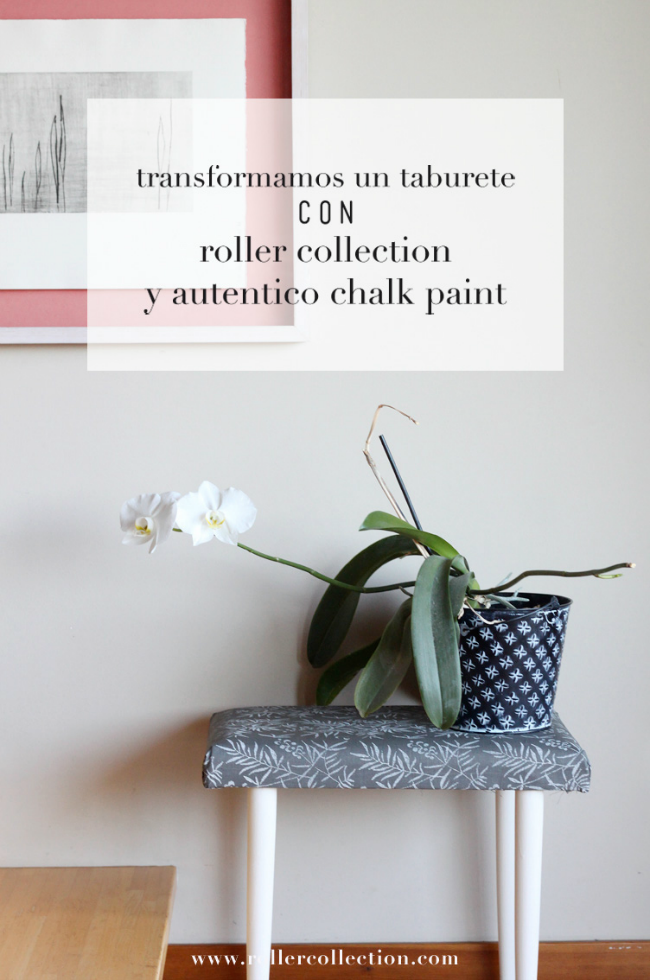 Taburete con chalk paint y roller collection