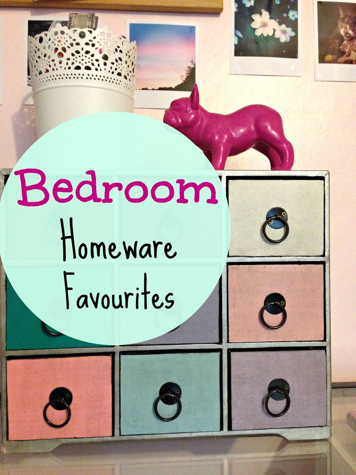 Bedroom Homeware Favourites