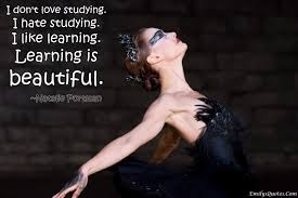 Learning to love Quotes with messages: i don't love studying.