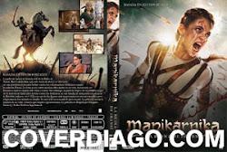 Manikarnika: The queen of Jhansi - La reina de Jhansi