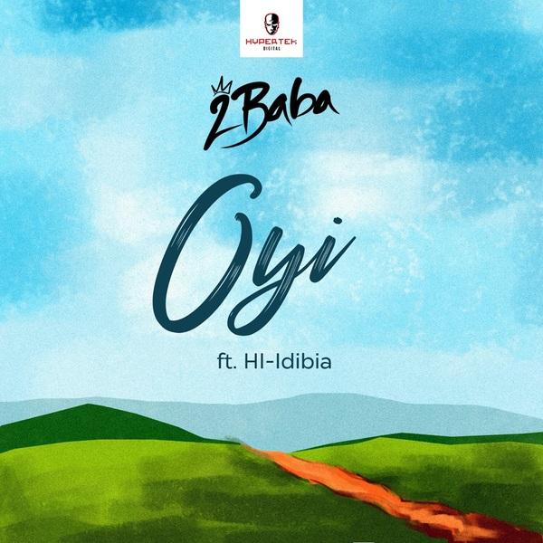 2Baba Feat. Hi-Idibia - Oyi