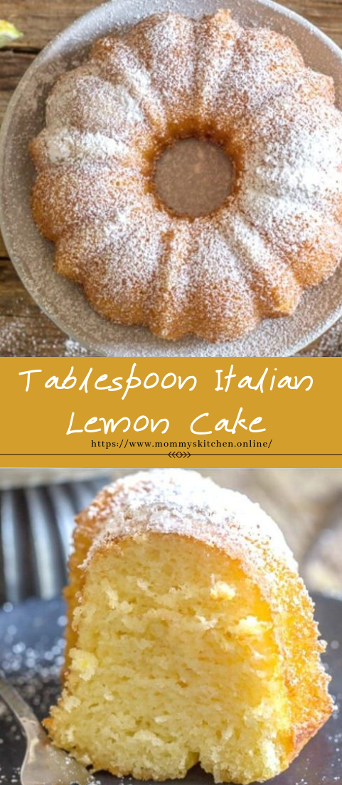 Tablespoon Italian Lemon Cake #cakedesserts #easyrecipe