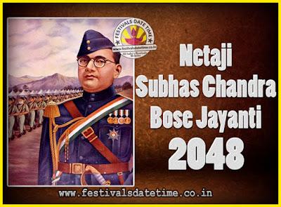 2048 Netaji Subhas Chandra Bose Jayanti Date, 2048 Subhas Chandra Bose Jayanti Calendar