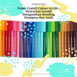 Faber-Castell Colour to Life : Mewarnai Sambil Menguatkan Bonding Orangtua dan Anak