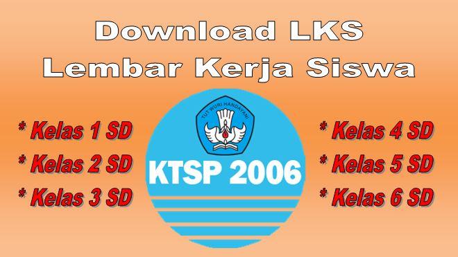 Download Lks Kelas 1 2 3 4 5 6 Sd Semester 2 Ktsp Guru