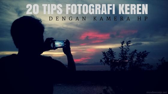tips foto dengan kamera hp
