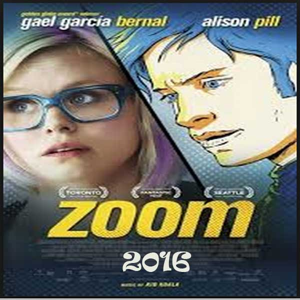 Zoom, Film Zoom, Zoom Movie, Zoom Synopsis, Zoom Trailer, Zoom Review. Download Poster Film Zoom 2016