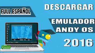 Descargar e Instalar El mejor Emulador de Android para PC ACTUALIZADO 2016 / Andy OS