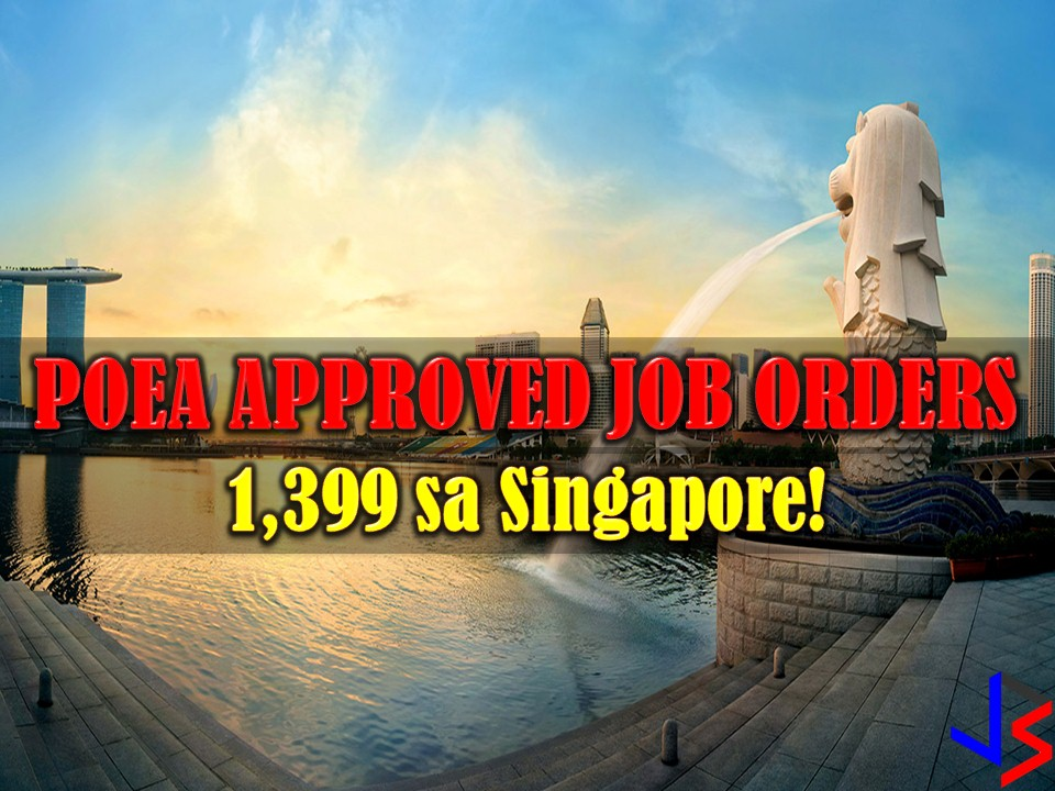 This December 2017, the Philippine Overseas Employment Administration (POEA) has approved many job orders for Singapore. Scroll down to see the listing with information of recruitment agencies where the interested applicant may apply.  1399 jobs orders are now open for Overseas Filipino Workers (OFW) in Singapore. This is the latest job order in the said country that is approved by Philippine Overseas Employment Administration (POEA). Below are the 26 recruitment agencies with job orders from POEA to Singapore.  Please reminded that we are not recruitment agencies, all information in this article is taken from POEA website and being sort out for much easier use. The contact information of recruitment agencies is also listed. Interested applicant may directly contact the agencies' representative for more information and for the application. Any transaction entered with the following recruitment agencies is at applicants risk and account.