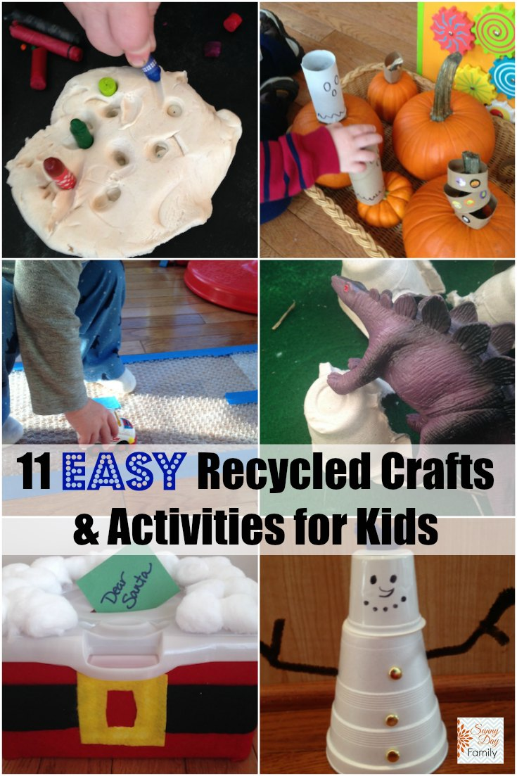 11 easy recycled crafts and activities for kids sunny for Easy recycled materials projects