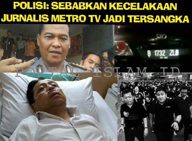LHOHH???? Polisi Tetapkan Jurnalis Metro TV Sebagai Tersangka