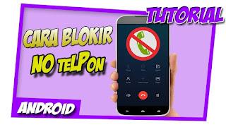Berbincang tentang perkembangan telepon genggam atau HP 3 Cara Blokir Nomor Di Hp Nokia Dengan Mudah Dan Simple
