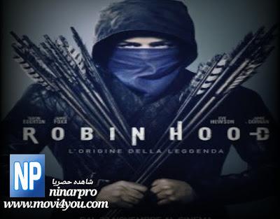 مشاهدة فيلم Robin Hood 2018 مترجم كامل | ninarpro