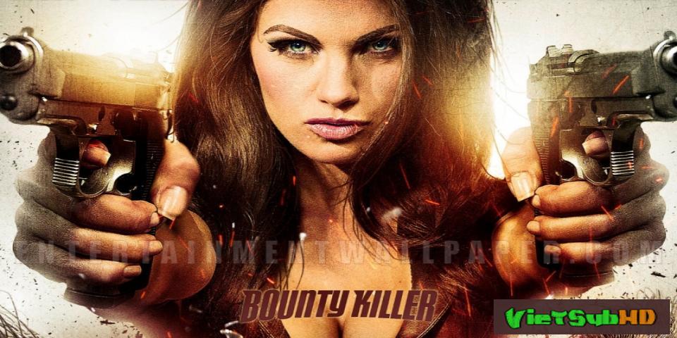 Phim Sát Thủ Tiền Thưởng VietSub HD | Bounty Killer 2013