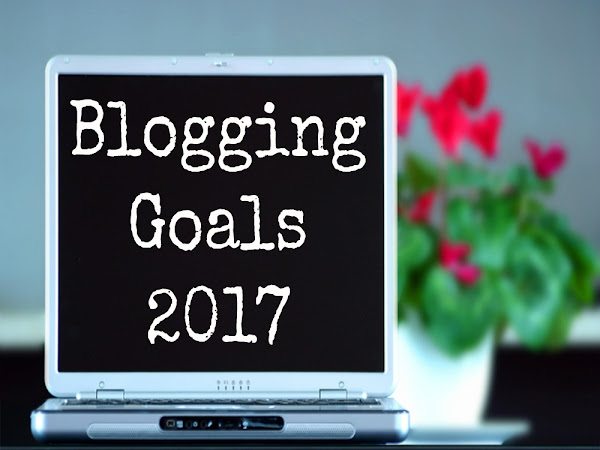 Blogging Goals 2017