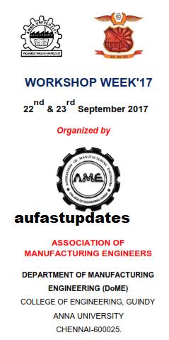 Anna University Workshop Week 2017 - Association of Manufacturing Engineers - Dept. of Manufacturing Engg.