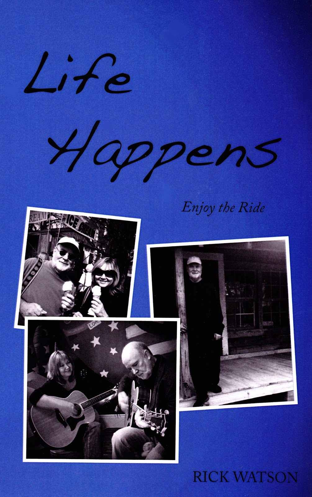 Life Happens ~ Enjoy the Ride, like Rick's first book Remembering Big, is a  compilation of short essays take from his best newspaper columns over the  past ...