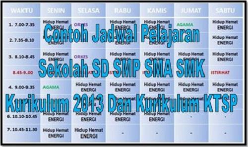 Download Contoh Jadwal Pelajaran Sekolah SD SMP SMA SMK Pada Kurikulum 2013 Dan Kurikulum KTSP