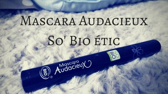 Mascara Audacieux So'Bio étic