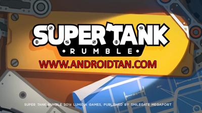 Download Super Tank Rumble Apk V1.6.9 Android Terbaru 2017