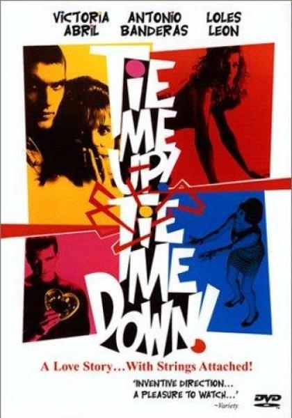 Tie Me Up! Tie Me Down! (1989) [พากย์ไทย]