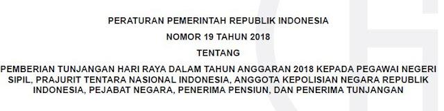 PP Nomor 19 Tahun 2018 Tentang THR Tahun Anggaran 2018