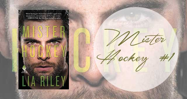 Mister Hockey 1, Lia Riley