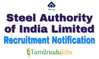 SAIL Recruitment notification of 2018, govt jobs for ITI, govt jobs for Diploma