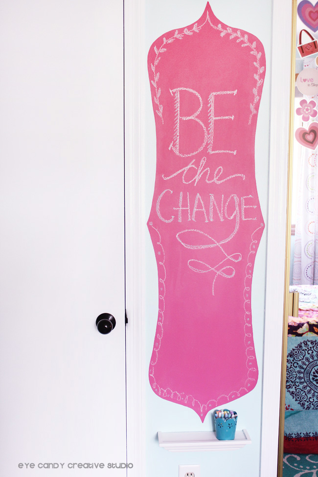 be the change, inspirational quotes on chalkboard wall, tween bedroom