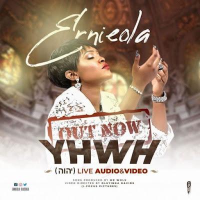 [Music + Video] Ernieola – YHWH (יהוה)