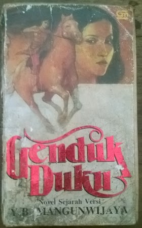 GENDK DUKU.  Novel sejarah Versi Y.B Mangunwijaya.minat hub 085866230123