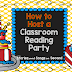 March I Teach Linky--How To Host A Classroom Reading Party!