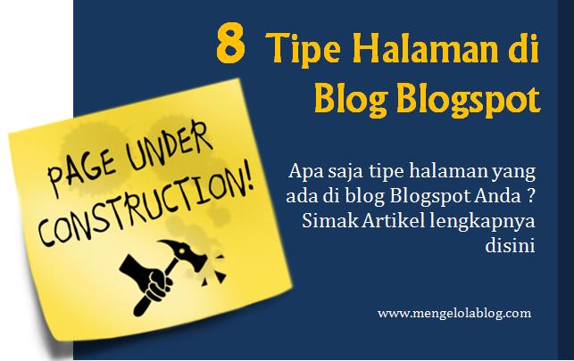 Mengenal 8 Tipe Halaman Blog di Blogspot