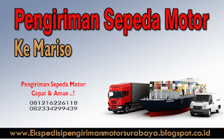 EKSPEDISI PENGIRIMAN MOTOR SURABAYA MARISO