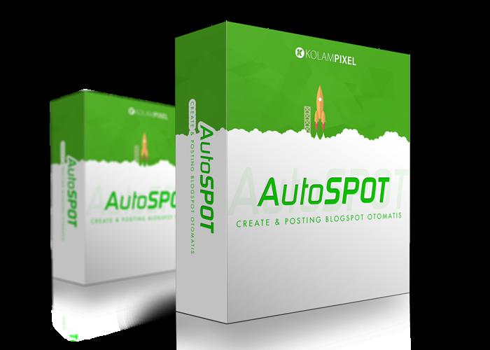 AutoSpot - Membuat Ratusan hingga Ribuan Artikel Tanpa Ribet dengan Blogspot