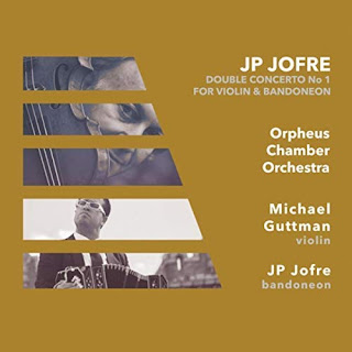 JP Jofre = Double Concerto for violin and bandoneon