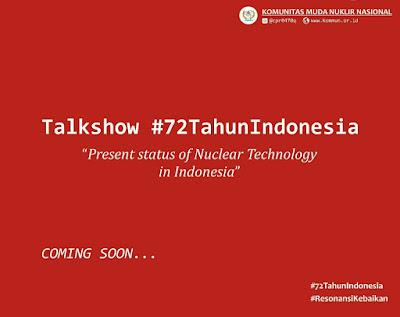 Coming Soon: Talkshow 72 Tahun Indonesia