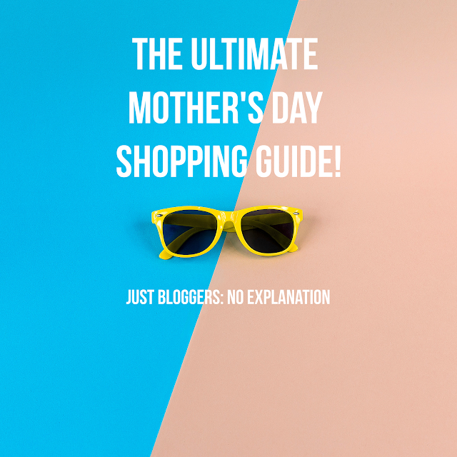 The Ultimate Mother's Day Shopping Guide!