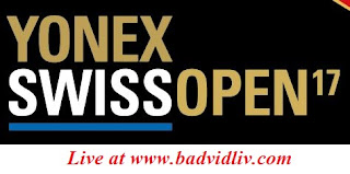 Yonex Swiss Open 2017 live streaming and videos