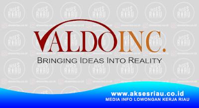 Lowongan PT. Valdo Inc Pekanbaru Februari 2018