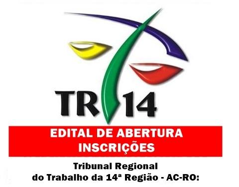 TRT14 região lança edital de Concurso Público