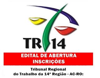 Concurso Público TRT da 14ª Região - edital e inscrição