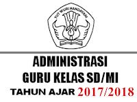 Kumpulan Administrasi Guru Kelas Untuk Tahun Ajar 2017/2018