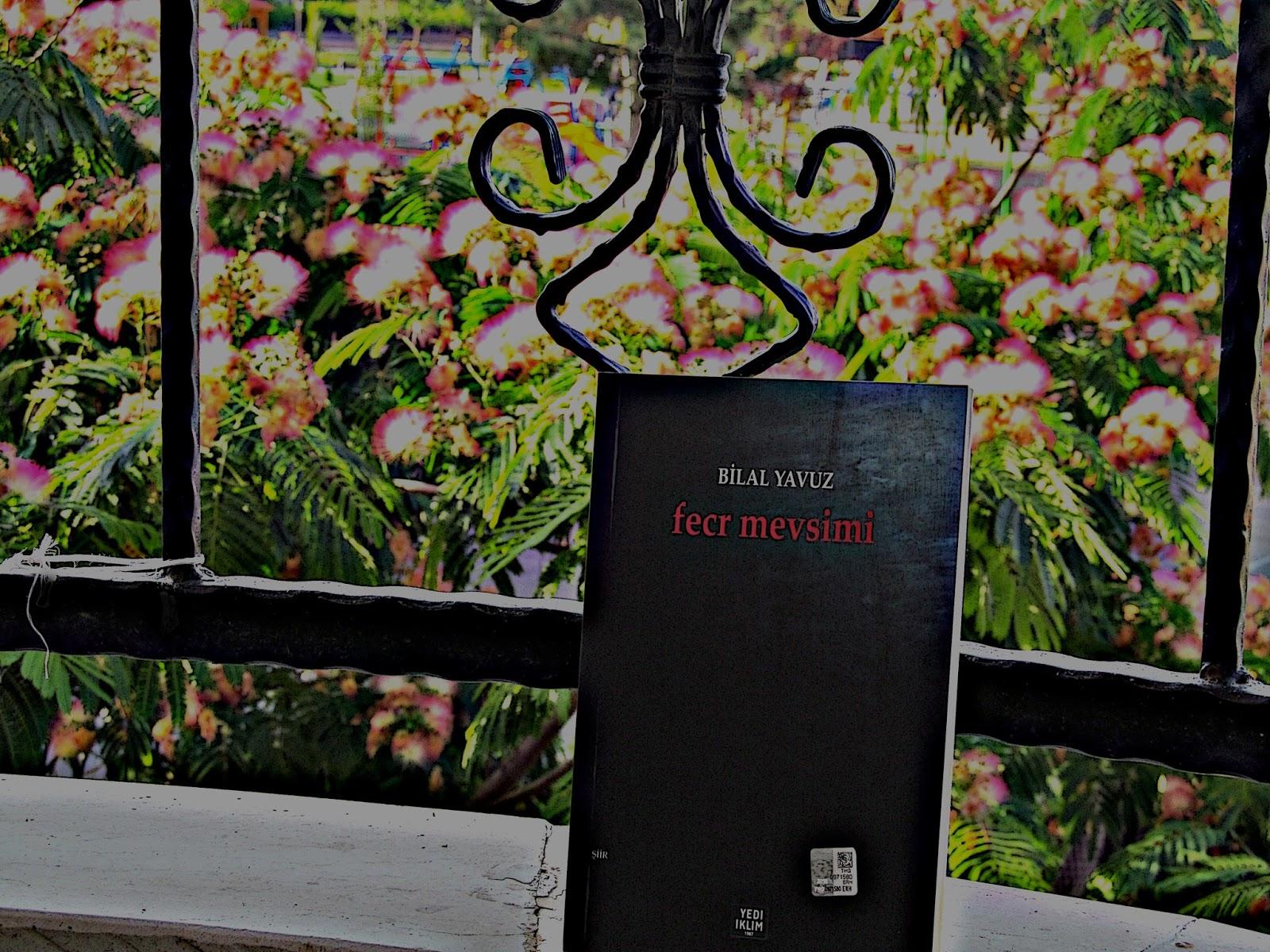 IMG 2784 - Şair Bilal Yavuz'dan şiirler